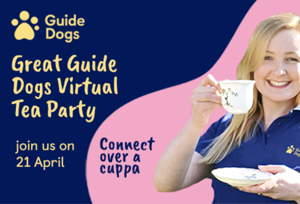 Guide Dogs Virtual Tea Party